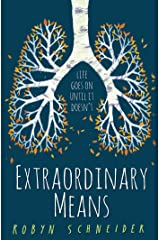 Extraordinary Means Kindle Edition