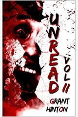 Unread Vol II: 33 Horror Stories Kindle Edition