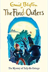 The Mystery of Tally-Ho Cottage: Book 12 (The Find-Outers) Kindle Edition