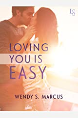 Loving You Is Easy: A Novel Kindle Edition