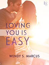 Loving You Is Easy: A Novel