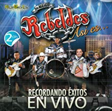 Los Nuevos Rebeldes (2 Cds Recordando Exitos en Vivo)