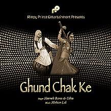 Ghund Chak Ke