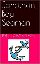 Jonathan: Boy Seaman (English Edition)