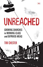 Unreached: Growing Churches In Working-Class And Deprived Areas