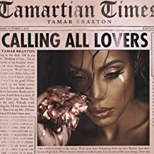 Best tamar braxton calling all lovers mp3 Reviews