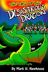 The Case of the Disastrous Dragon (Tales of Monstrovia Book 2) Kindle Edition