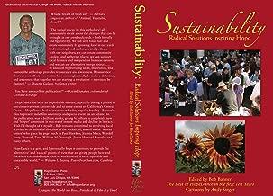SUSTAINABILITY: Radical Solutions Inspiring Hope