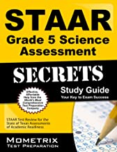 STAAR Grade 5 Science Assessment Secrets Study Guide: STAAR Test Review for the State of Texas Assessments of Academic Readiness