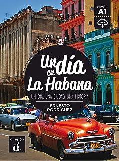 Un día en La Habana: Un día en La Habana