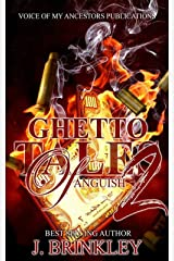 Ghetto Tales Of Anguish: Book Two (Ghetto Tales Of Anguish 2: An Urban Suspense) Kindle Edition