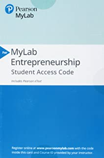 MyLab Entrepreneurship with Pearson eText -- Access Card -- for Entrepreneurship: Successfully Launching New Ventures
