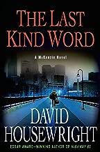 The Last Kind Word: A McKenzie Novel (Mac McKenzie series Book 10)