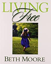 Living Free - Bible Study Book: Learning to Pray God's Word