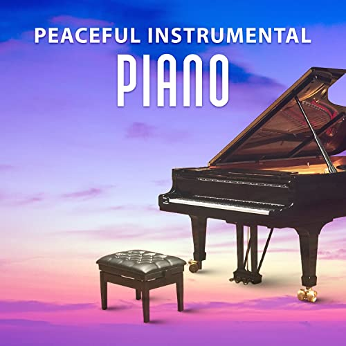 Peaceful Instrumental Piano - Relaxing Piano with the Powerful Jazz