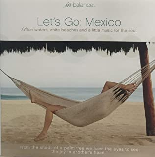 Let's Go: Mexico - InBalance - Blue Waters, White Beaches and a Little Music for the Soul.
