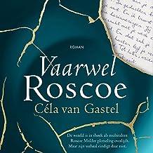 Vaarwel Roscoe: De wereld is in shock als multitalent Roscoe Mulder plotseling overlijdt. Maar zijn verhaal eindigt daar n...