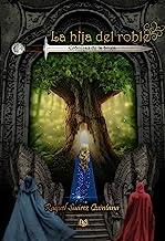 Crónicas de la bruja: La hija del roble