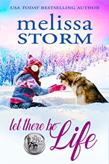 Let There Be Life (The Sled Dog Series Book 3)