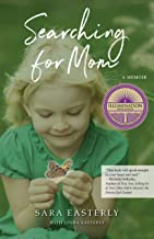 Searching for Mom: A Memoir