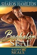 Bachelor SEAL (Sleeper SEALs Book 5)