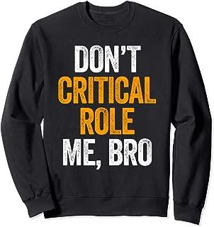 Don't Critical Role Me, Bro Swagazon Sweatshirt