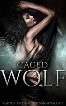Caged Wolf (Darkmore Penitentiary Book 1)