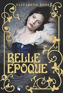 Belle Époque (Portuguese Edition)