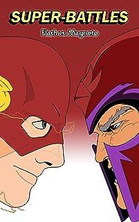 Super-Battles: Flash v/s Magneto (English Edition)