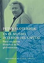 En el mundo interior del capital (Biblioteca de Ensayo / Serie mayor nº 57)