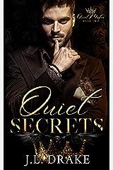 Quiet Secrets (Quiet Mafia Book 2) Kindle Edition