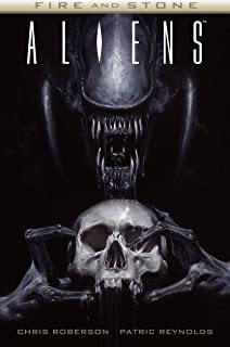 Aliens: Fire and Stone