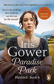 Paradise Park: the triumphant climax to Iris Gower's sensational Firebird saga (Potter's S) (English Edition)