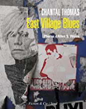 East Village Blues (French Edition)