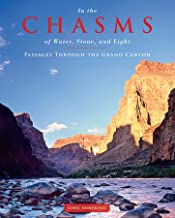 In the Chasms of Water, Stone, and Light: Passages through the Grand Canyon