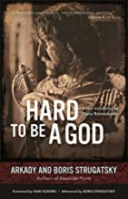 Best hard to be a god summary Reviews