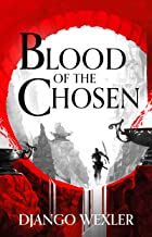 Blood of the Chosen (Burningblade and Silvereye Book 2)