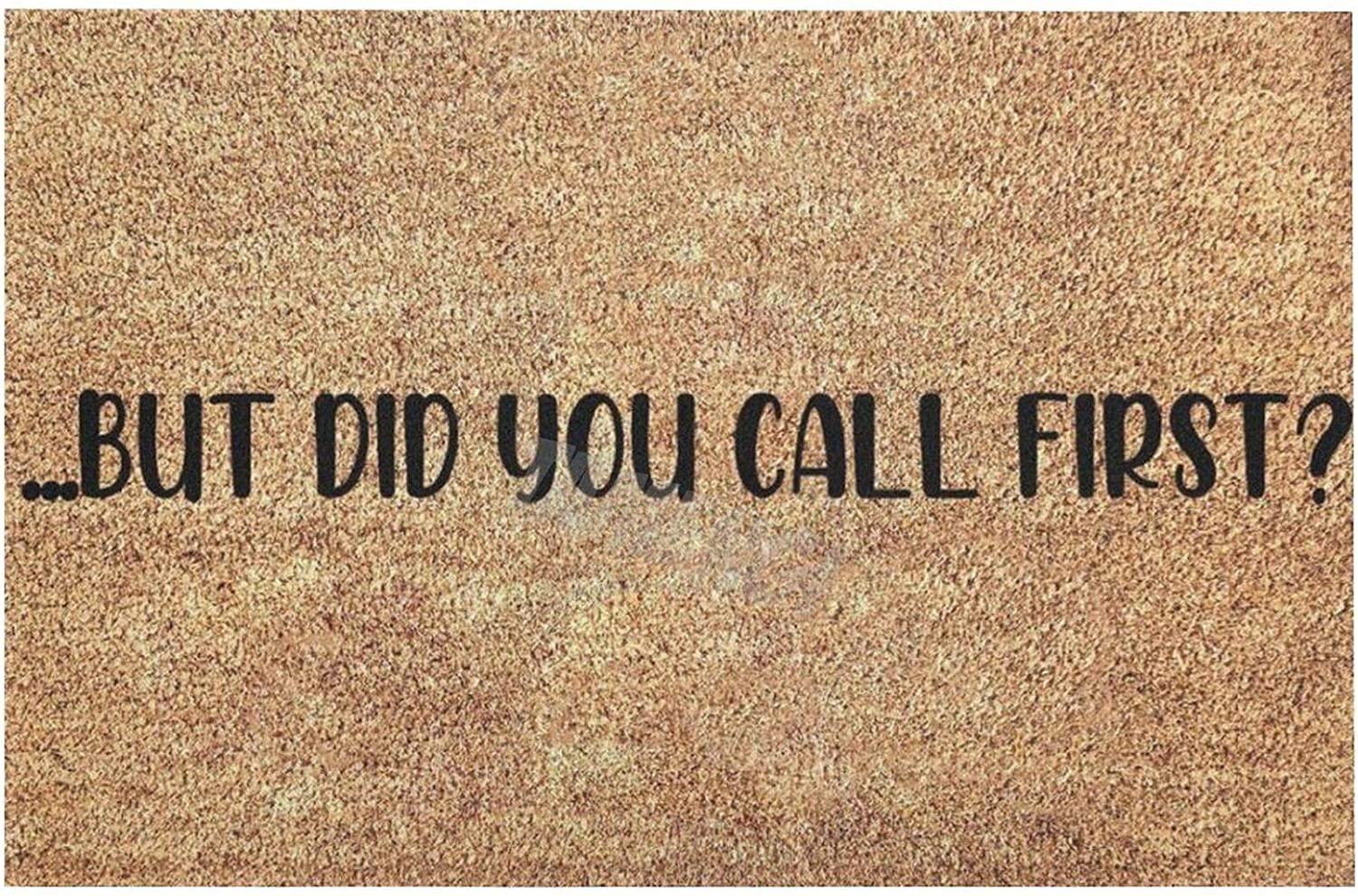 But Did You Call First Doormat Popular Max 56% OFF product Multifun Coir Coconut Funny Shell