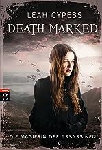 Death Marked - Die Magierin der Assassinen (German Edition)