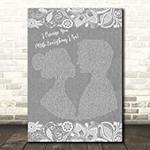 I Promise You (with Everything I Am) Burlap & Lace Grey Song Lyric Quote Wall Art Poster Gift Present Print