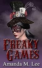 Freaky Games (A Mystic Caravan Mystery Book 4)