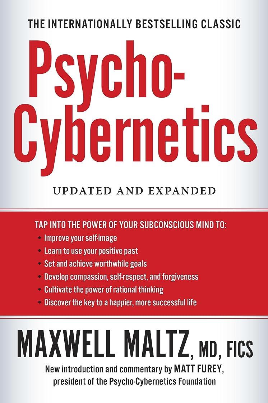 スクラッチ起点出席するPsycho-Cybernetics: Updated and Expanded (English Edition)