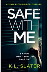 Safe With Me: A tense psychological thriller (English Edition) Format Kindle