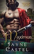 Maximus: A Medieval Scottish Romance (The Immortal Highland Centurions Book 1)
