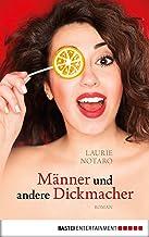 Männer und andere Dickmacher (German Edition)