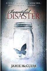 Beautiful Disaster: A Novel Kindle Edition