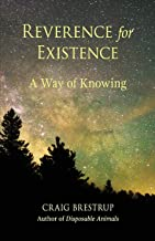 Reverence for Existence: A Way of Knowing