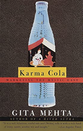 Karma Cola: Marketing the Mystic East [Lingua inglese]