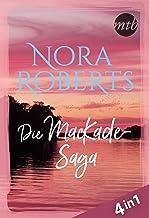 Nora Roberts - Die MacKade-Saga (4in1) (eBundle) (German Edition)
