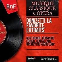 Donizetti: La favorite, extraits (Mono Version)